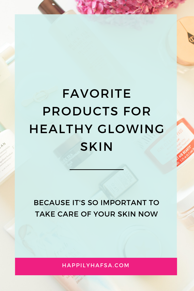 Favorite Products for healthy glowing skin