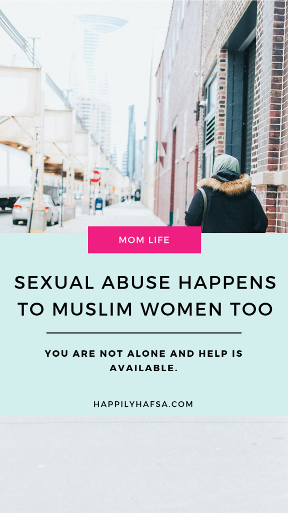 Sexual Abuse Happens to Muslim Women too