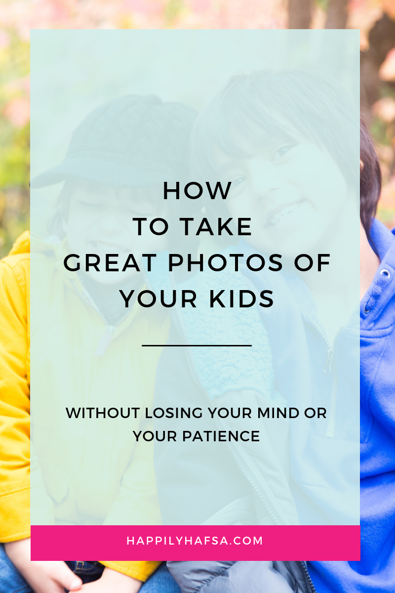 how to take great photos of your kids